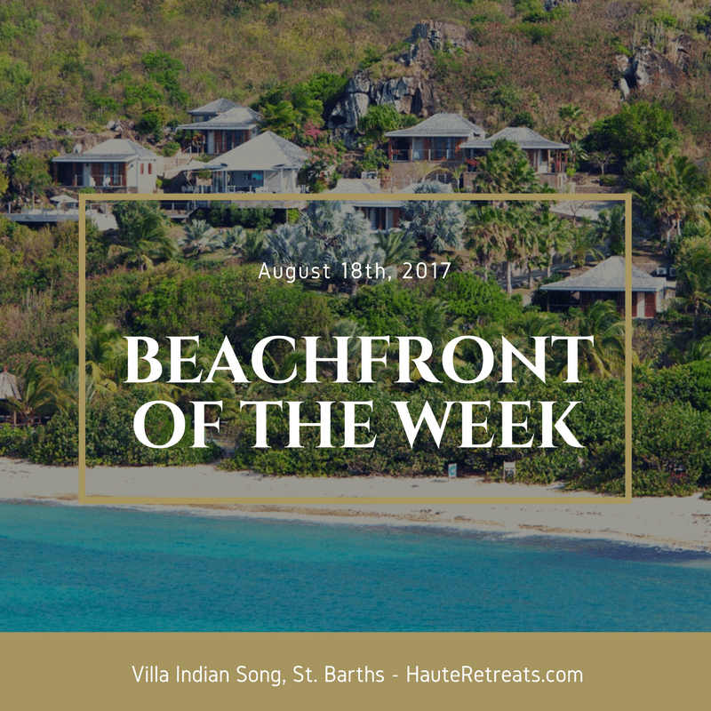 The Luxury Beachfront Villa Rental of The Week August 18th 2017