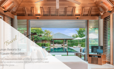 Aman Resorts for Ultimate Relaxation